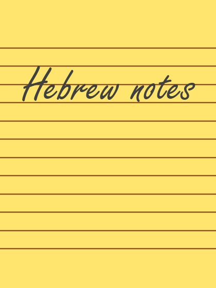 Hebrew notes