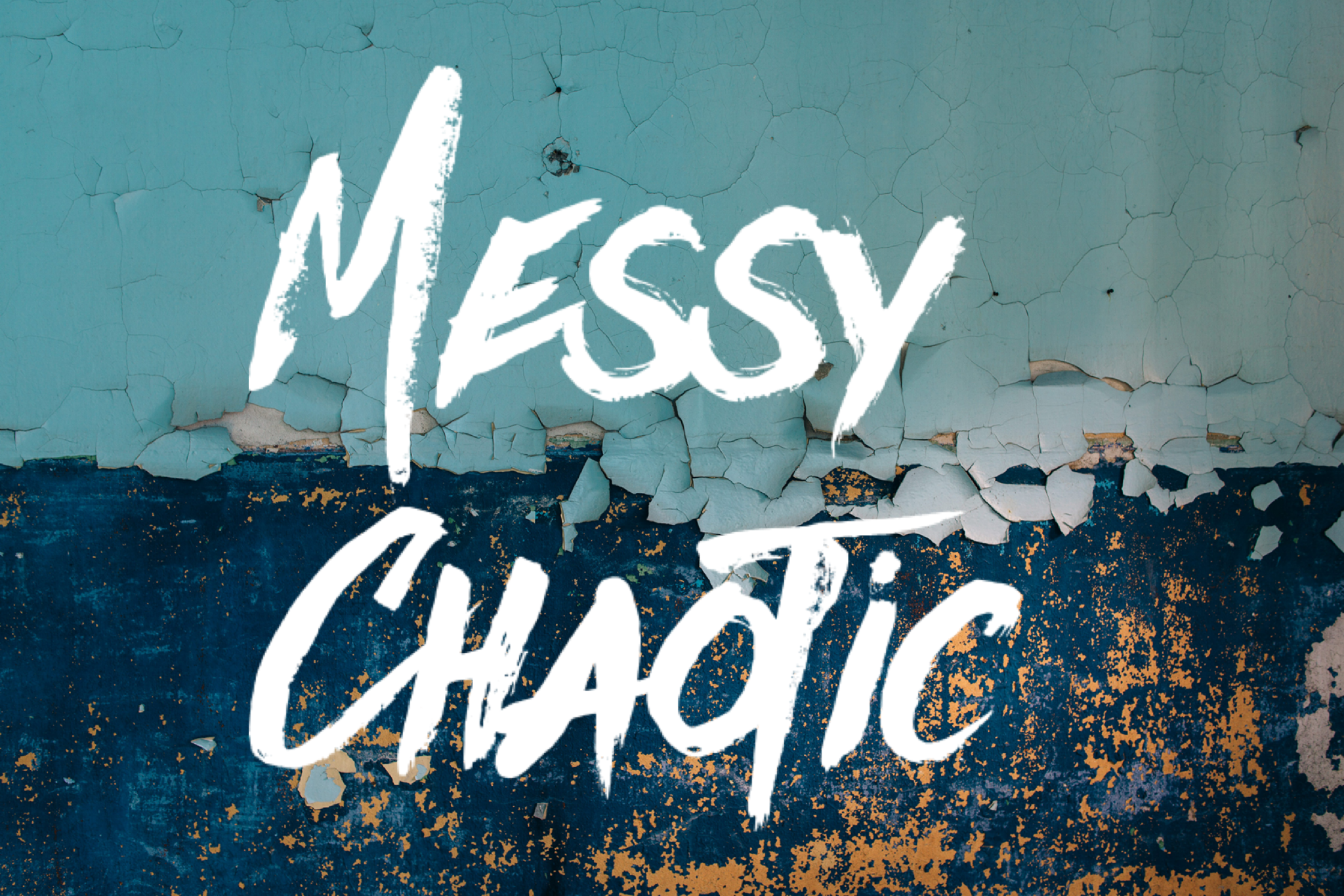 Messy and chaotic changes